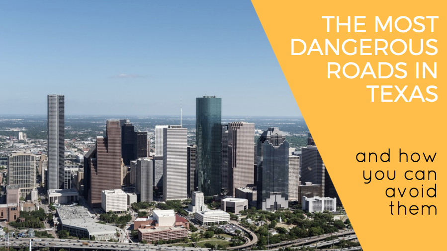 The Most Dangerous Roads in Texas